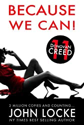 Because We Can! (A Donovan Creed Crime Novel Book 11)