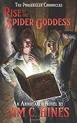 Rise of the Spider Goddess: 1 (The Prosekiller Chronicles)