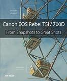 Canon EOS Rebel T5i / 700D, Jeff Revell, 0321942035