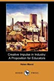 Creative Impulse in Industry, Helen Marot, 1409960994