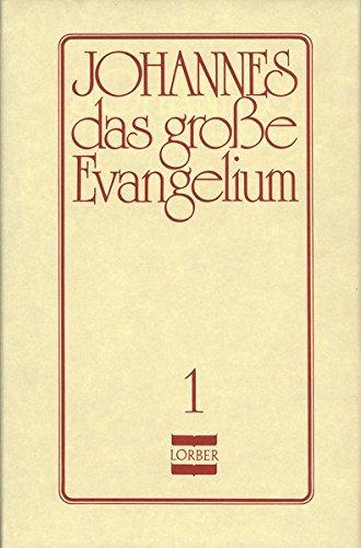 Johannes, das große Evangelium, 11 Bde., Ln, Bd.1