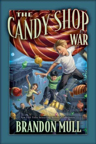 The candy shop war kindle edition by brandon mull children kindle the candy shop war by mull brandon fandeluxe Images