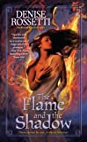 The Flame and The Shadow (Berkley Sensation)