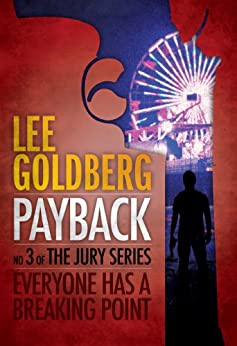 Payback (The Jury Series Book 3) by [Goldberg, Lee]