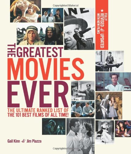 Greatest Movies Ever: The Ultimate Ranked List of the 101 Best Films of All (Best Movies Ever)