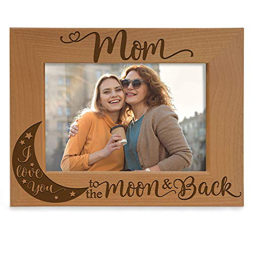 Kate Posh - Mom I Love You to The Moon and Back Engraved Natural Wood Picture Frame, Best Mom Ever, Mother of The Bride, Mother of The Groom, Mommy Birthday Gifts (4x6 Horizontal) (I Mom Love Frames You Photo)