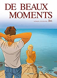 De beaux moments par  Jim