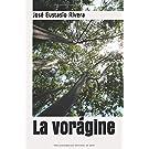 La vorágine (Spanish Edition)