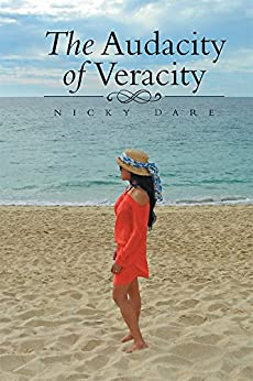 The Audacity of Veracity by [Nicky Dare]