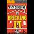 Bricking It