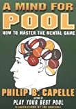 A Mind for Pool: How to Master the Mental Game