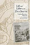 img - for Life and Labor in the Old South book / textbook / text book