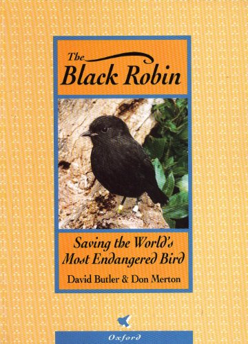 The Black Robin: Saving the World's Most Endangered Bird
