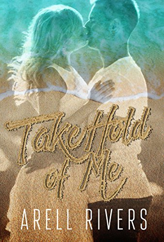 Take Hold of Me (A Hold Series Spin-off Book - Morgan M Emilie