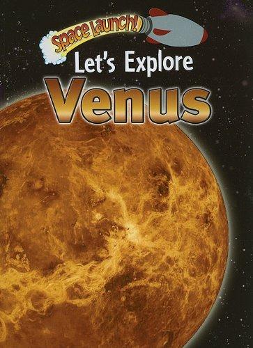 Let's Explore Venus