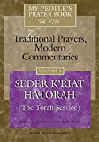 img - for My People's Prayer Book, Vol. 4: Traditional Prayers, Modern Commentaries--Seder K'riyat Hatorah (Shabbat Torah Service) book / textbook / text book