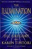 The Illumination, Jill Gregory and Karen Tintori, 0312365268