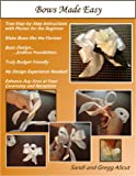 Bows Made Easy