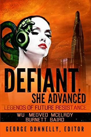 book cover of Defiant, She Advanced