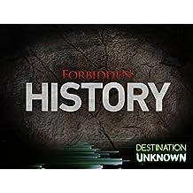 Forbidden History Season 1