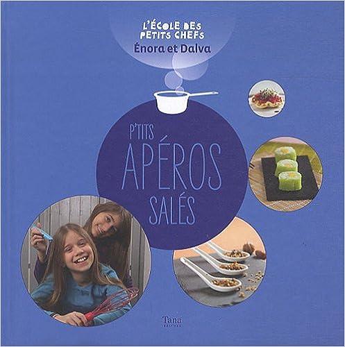 Livres gratuits en ligne P'TITS APEROS SALES pdf