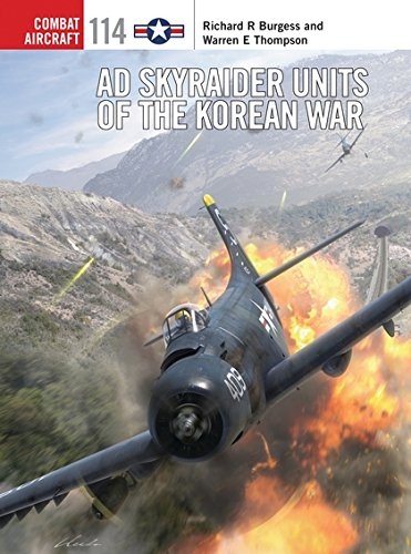 AD Skyraider Units of the Korean War (Combat (Ad Chris Craft)