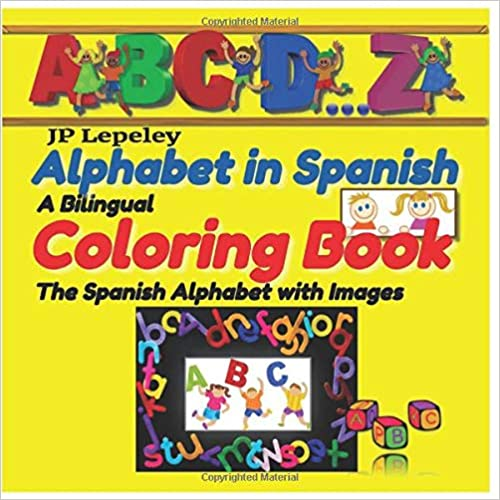 Alphabet in Spanish. A Bilingual Coloring Book: The Spanish Alphabet ...