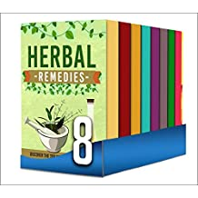 Herbal Remedies For Beginner's: Box Set : The Complete And Most Proven Guidebooks On Herbs That Cure Diseases FAST!