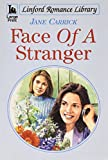 img - for Face Of A Stranger (LIN) (Linford Romance Library) book / textbook / text book