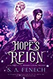 Hope's Reign (Memory's Wake Trilogy Book 2)