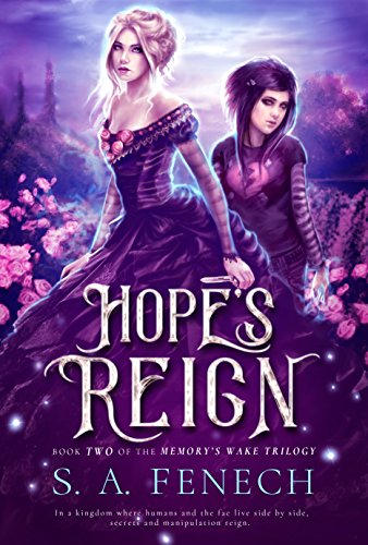 Hope's Reign (Memory's Wake Trilogy Book ()
