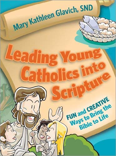 Read Online Leading young catholics  into Scripture ebook