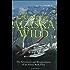 Flying the Alaska Wild (History & Heritage)