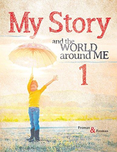 My Story 1: and the World around Me