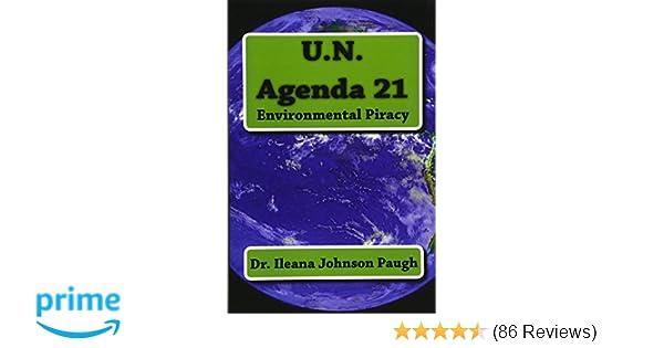 U.N. Agenda 21: Environmental Piracy: Dr. Ileana Johnson ...