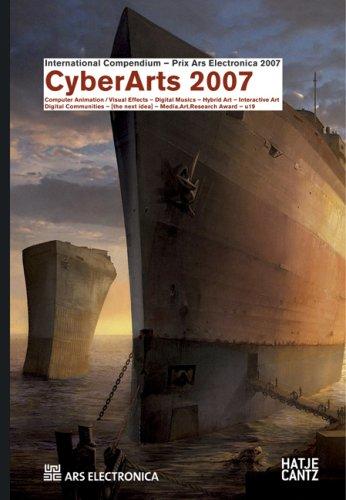 Prix ars electronica :  CyberArts 2007 : international compendium Prix Ars Electronica /
