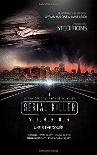 Serial Killer - Versus - Une élève douée par Kyrian Malone