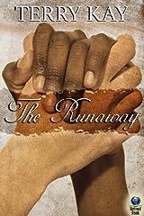 The Runaway Kindle Edition