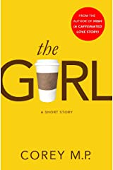 The Girl: A Short Story Kindle Edition