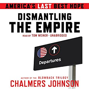 Dismantling the Empire Audiobook