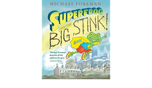 Superfrog and the Big Stink (English Edition) eBook: Michael ...
