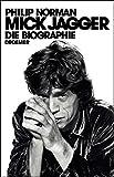 Mick Jagger: Die Biographie