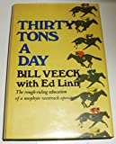 Thirty Tons a Day, Bill Veeck and Edward Linn, 0670701572