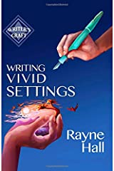 Writing Vivid Settings (Writer's Craft)