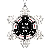 Touytlyd Tree Branch Decoration Im All In Funny Christmas Snowflake Ornaments Gaming Chips I'm All In Poker Chip