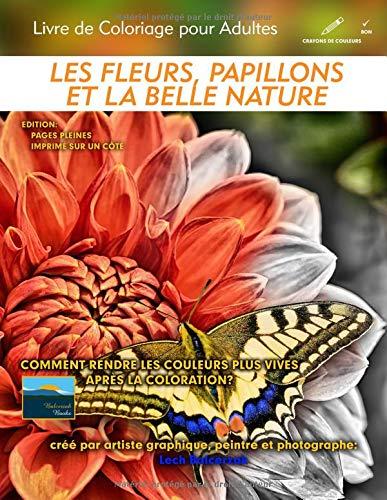 Coloriage Fleur Doranger.Amazon Fr Les Fleurs Papillons Et La Belle Nature Livre De