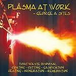 Plasma at Work | George A. Sites