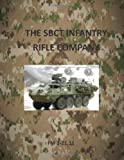 SBCT Infantry Rifle Company: FM 3-21. 11, Department of Department of the Army, 1499302886