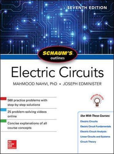 Schaum's Outline of Electric Circuits, Seventh Edition (Schaum's Outlines)