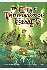 The Cats of Tanglewood Forest Hardcover